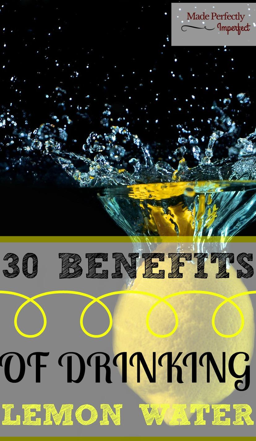 30 Benefits of Drinking Lemon Water