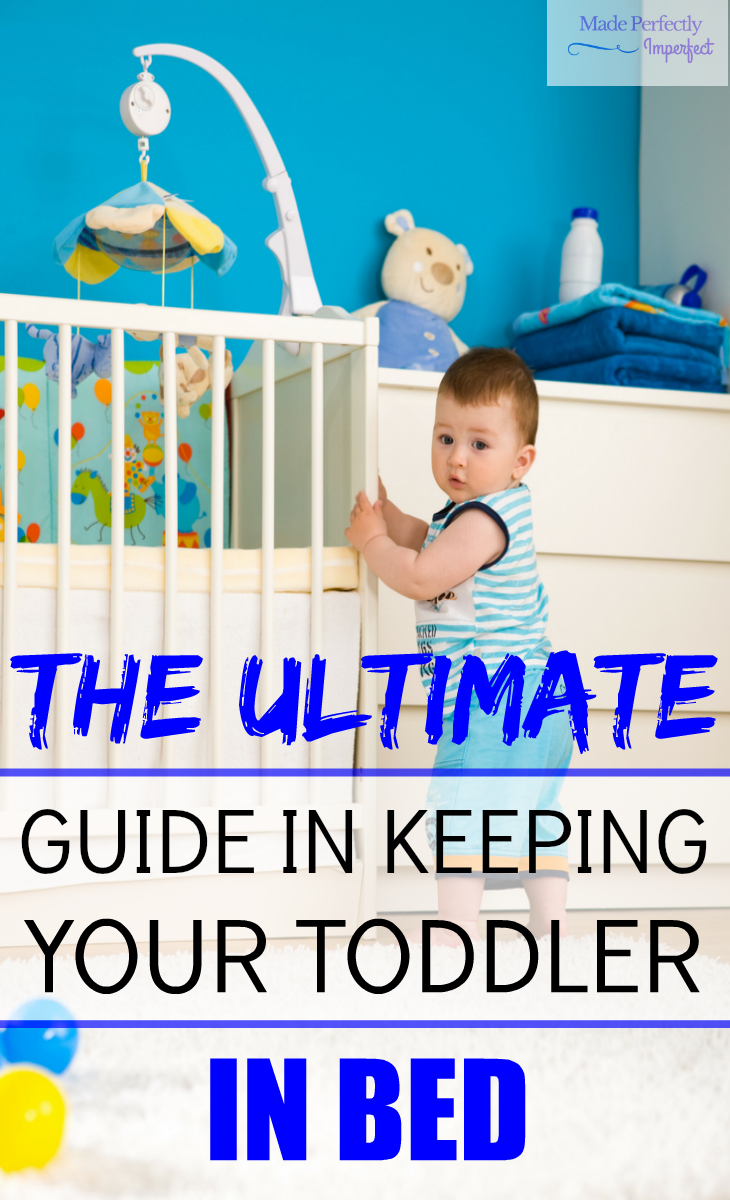 The Ultimate Guide In Keeping Your Toddler In Bed Take the stress out of your toddler's bedtime routine with these tools that will give you peace and more you time.